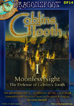 Cover of Moonless Night: The Defense of Goblin's Tooth part I